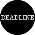 Profile photo of Deadline